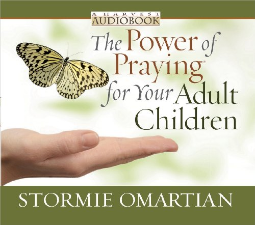 The Power of Praying® for Your Adult Children Audiobook