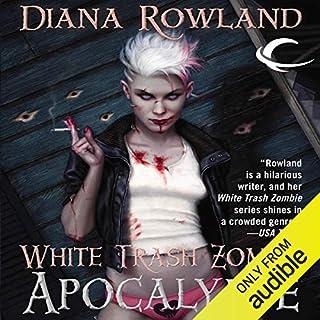 White Trash Zombie Apocalypse audiobook cover art