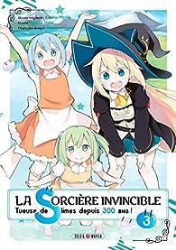 La sorcière invincible, tome 3 par Toshio Satou