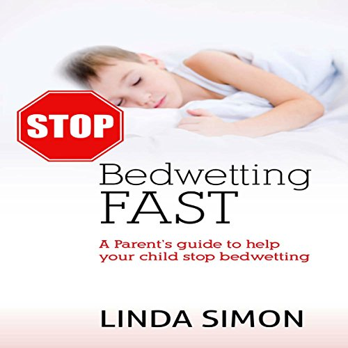 Stop Bedwetting Fast audiobook cover art