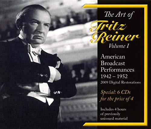 The Art of Fritz Reiner Vol.1 - Bislang unveröffentlichte amerikanische Rundfunkmitschnitte