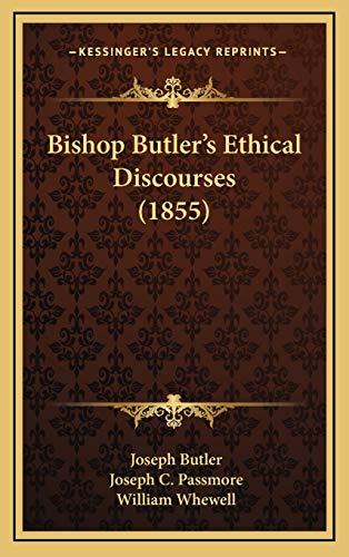 Bishop Butlera Acentsacentsa A-Acentsa Acentss Ethical Discourses (1855)