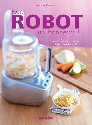 Mon robot, un bonheur ! (Électrochic) (French Edition)