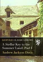 A Stellar Key to the Summer Land. Part I