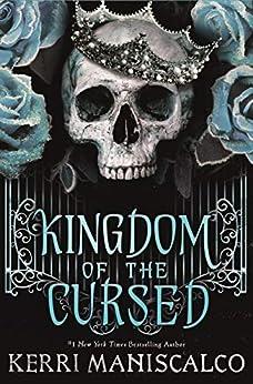 Kingdom of the Cursed (Kingdom of the Wicked) (English Edition) par [Kerri Maniscalco]