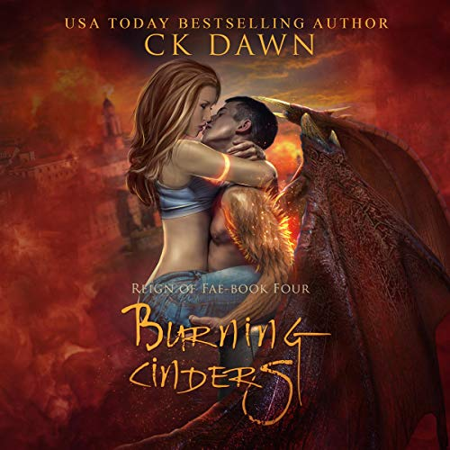 Burning Cinders Audiobook By CK Dawn cover art