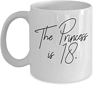 The Princess is 18th Birthday Special Celebration Teenagers Coffee Mug Gift Ideas Present Tea Cup 22/26 J