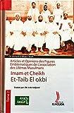 Articles et opinions des figures emblématiques de l'association des Ulémas Musulmans, tom2, Cheikh Et-Taib El Okbi