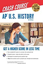AP® U.S. History Crash Course, 4th Ed.,  Book + Online (Advanced Placement (AP) Crash Course)
