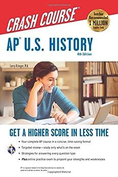 AP® U.S History Crash Course 4th Ed Book + Online  Get a Higher Score in Less Time  Advanced Placement  AP  Crash Course