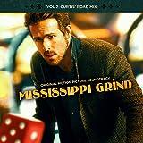 Mississippi Grind Volume 2: Curtis' Road Mix / O.S.T.