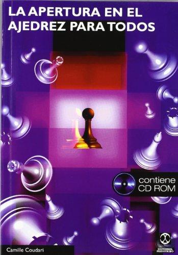 Apertura en el ajedrez para todos, La (Libro+CD)