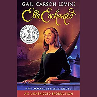 Ella Enchanted                   By:                                                                                                                                 Gail Carson Levine                               Narrated by:                                                                                                                                 Eden Riegel                      Length: 5 hrs and 43 mins     920 ratings     Overall 4.5