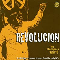 Revolucion: the Chicano Spirit