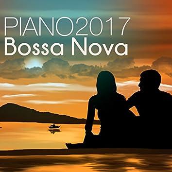 Piano Bossa Nova 2017 - Latin Jazz Easy Listening, Party Pianobar Songs and Relaxing Background Music