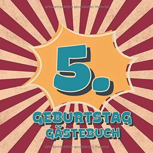 5. Geburtstag Gästebuch: Retro Style Geburtstags Party Gäste Buch für Familie und Freunde zum...