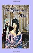 The Highwayman's Mistress (Bath Tangle Series)