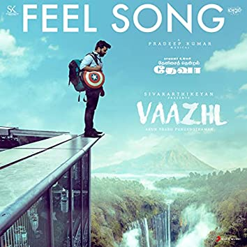 """Feel Song (From """"Vaazhl"""")"""