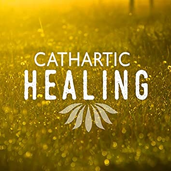 Cathartic Healing