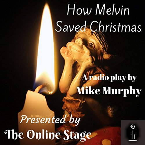 How Melvin Saved Christmas audiobook cover art
