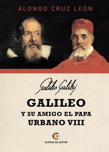 El Amigo De Galileo