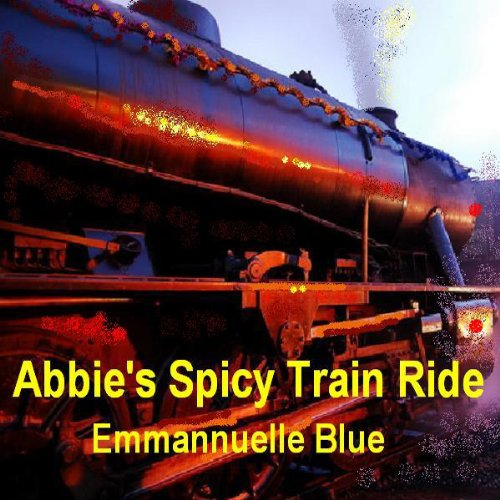 Abbie's Spicy Train Ride audiobook cover art