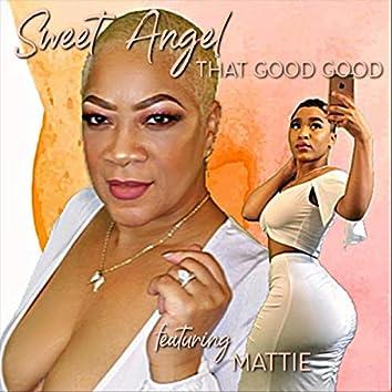 That Good Good (feat. Mattie)