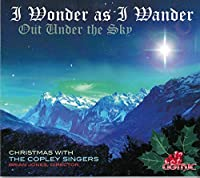I Wonder As I Wander Out Under the Sky
