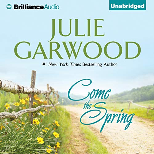 Come the Spring Audiobook By Julie Garwood cover art
