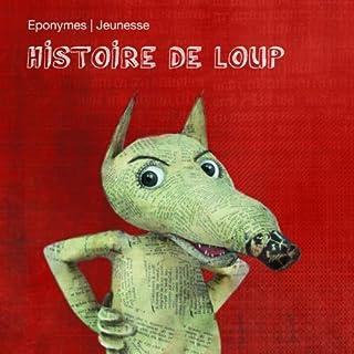 Couverture de Histoire de Loup