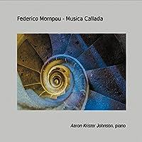Federico Mompou - Musica Callada