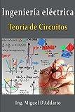 Ingeniería eléctrica: Teoría de circuitos