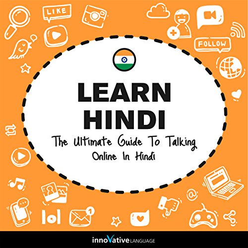 Learn Hindi: The Ultimate Guide to Talking Online in Hindi audiobook cover art