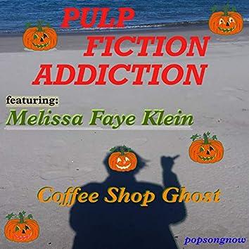 Pulp Fiction Addiction