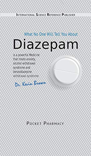 Diazepam: What No One Will Tell You About (Pocket Pharmacy)