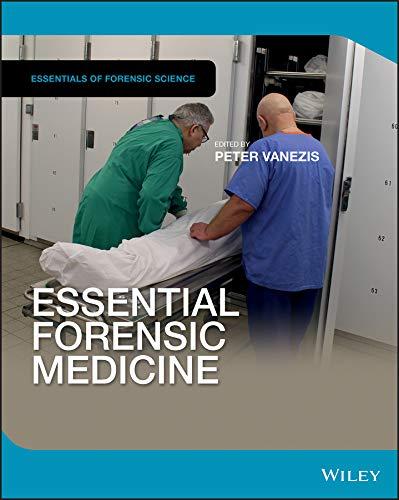 Essential Forensic Medicine (Essentials of Forensic Science)