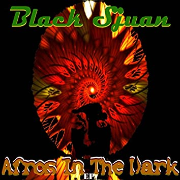 Afros in the Dark EP