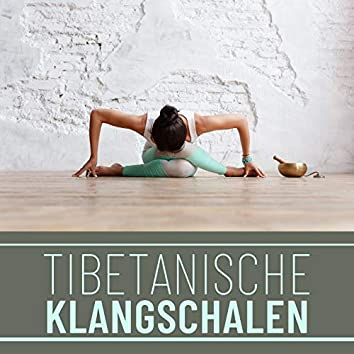 Tibetanische Klangschalen: Meditationsmusik Zen, Buddhistische Meditation