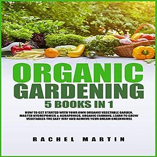 Organic Gardening: 5 Books in 1 cover art