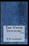 The White Stocking [Annotated]