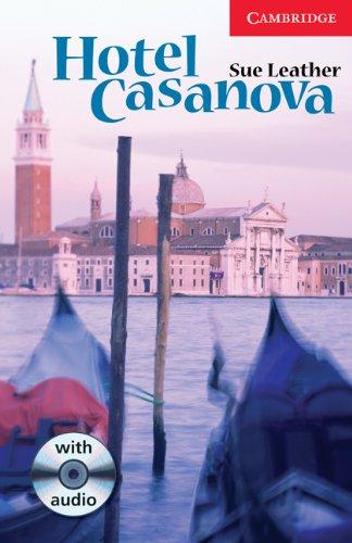 Hotel Casanova Level 1 Book with Audio CD Pack (Cambridge English Readers)