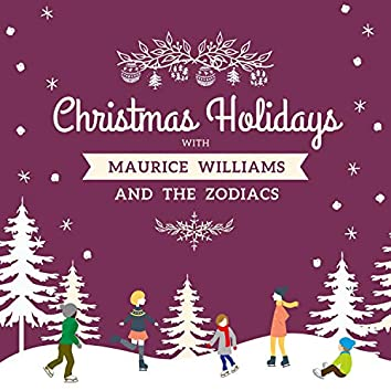 Christmas Holidays with Maurice Williams and the Zodiacs
