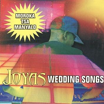 Moroka tsa manyalo (Wedding Songs)