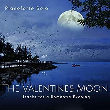 The Valentine's Moon - Pianoforte Solo Tracks For A Romantic Evening