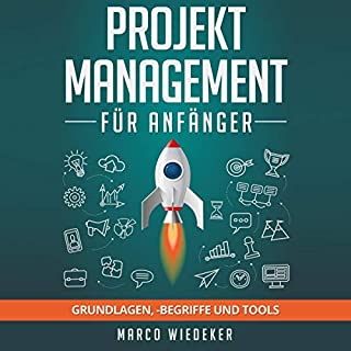 Projektmanagement für Anfänger: Grundlagen, begriffe und Tools Titelbild