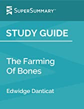 Study Guide: The Farming Of Bones by Edwidge Danticat (SuperSummary)