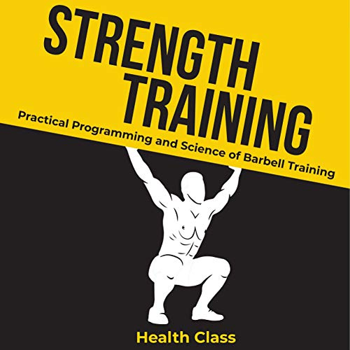 Strength Training Audiobook By Health Class cover art