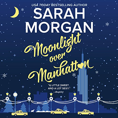 Moonlight Over Manhattan: From Manhattan with Love
