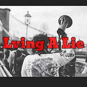 Lving a Lie