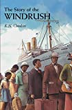 The Story of the Windrush (English Edition)